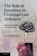 Spain, Eimear The Role of Emotions in Criminal Law Defences
