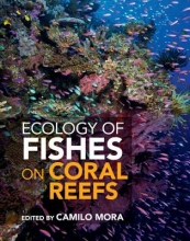 Mora, Camilo Ecology of Fishes on Coral Reefs