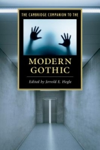 Hogle, Jerrold E. Cambridge Companion to the Modern Gothic