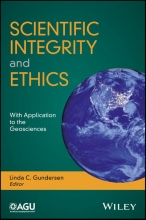Linda C. S. Gundersen Scientific Integrity and Ethics in the Geosciences
