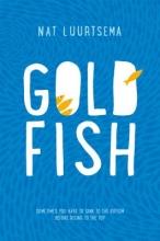 Luurtsema, Nat Goldfish