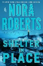NORA ROBERTS , SHELTER IN PLACE