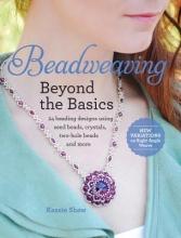Shaw, Kassie Beadweaving Beyond the Basics