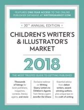Children`s Writer`s & Illustrator`s Market 2018