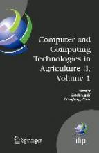 Daoliang Li,   Chunjiang Zhao Computer and Computing Technologies in Agriculture II, Volume 1