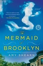 Shearn, Amy The Mermaid of Brooklyn