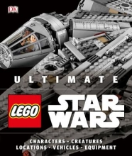 Malloy, Chris,   Becraft, Andrew Ultimate Lego Star Wars