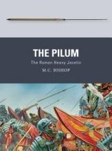 Bishop, M. C. The Pilum