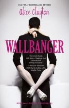 Clayton, Alice Wallbanger