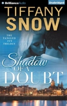 Snow, Tiffany Shadow of a Doubt