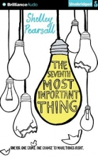 Pearsall, Shelley The Seventh Most Important Thing