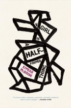 McBride, Eimear A Girl Is a Half-Formed Thing