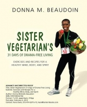 Donna Michelle Beaudoin Sister Vegetarian`s 31 Days of Drama-Free Living
