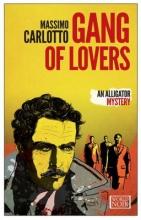 Carlotto, Massimo Gang of Lovers