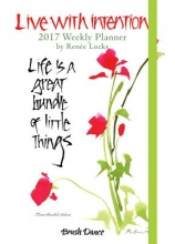 Live With Intention 2017 Weekly Planner