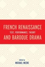 French Renaissance and Baroque Drama