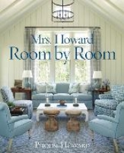 Howard, Phoebe Mrs. Howard, Room by Room