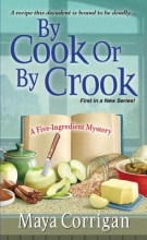 Corrigan, Maya By Cook or by Crook