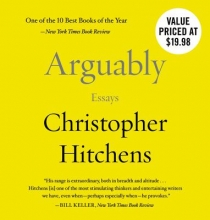 Hitchens, Christopher Arguably