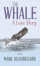 Beauregard, Mark The Whale