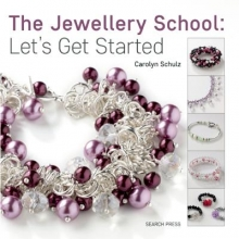 Carolyn Schulz Jewelry School: Let`s Start Beading