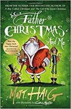 Haig, Matt Haig*Father Christmas and Me