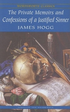 Hogg, James Private Memoirs and Confessions of a Justified Sinner
