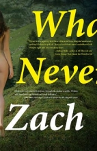 Wyner, Zach What We Never Had