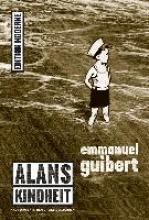 Guibert, Emmanuel Alans Kindheit