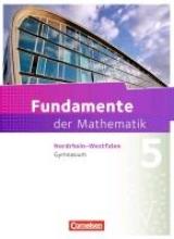 Ahrens, Hans,   Flade, Lothar,   Langlotz, Hubert,   Pallack, Andreas Fundamente der Mathematik 5. Schuljahr. Schülerbuch Gymnasium Nordrhein-Westfalen