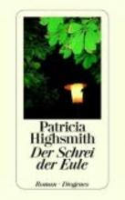 Runler, Irene,   Highsmith, Patricia Der Schrei der Eule