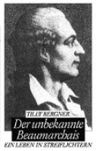 Bergner, Tilly Der unbekannte Beaumarchais