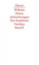Heinse, Wilhelm Zweiter Düsseldorfer Aufenthalt. Vorbereitung des `Ardinghello`. Mainzer und Aschaffenburger Jahre