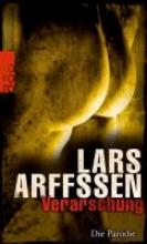 Arffssen, Lars Verarschung