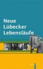 Neue Lübecker Lebensläufe
