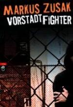 Zusak, Markus Vorstadtfighter