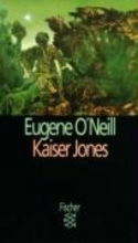 ONeill, Eugene Kaiser Jones