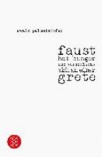 Palmetshofer, Ewald faust hat hunger und verschluckt sich an einer grete