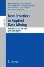 Sanjay Chawla,   Takashi Washio,   Shin-ichi Minato,   Shusaku Tsumoto New Frontiers in Applied Data Mining
