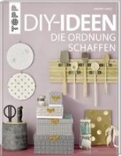 Haag, Sabine DIY-Ideen, die Ordnung schaffen