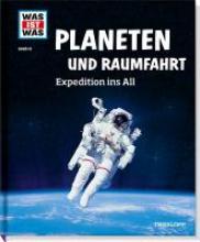 Baur, Manfred Planeten und Raumfahrt. Expedition ins All