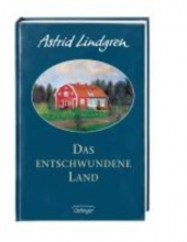 Lindgren, Astrid Das entschwundene Land
