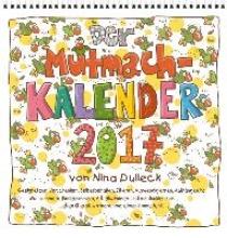 Dulleck, Nina Der Mutmachkalender 2017
