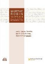 Robin, Marthe Marthe Robin - Tagebuch
