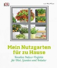 Allaway, Zia Mein Nutzgarten für zu Hause