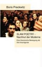 Preckwitz, Boris Slam Poetry - Nachhut der Moderne