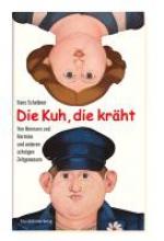 Scheibner, Hans Die Kuh, die krht