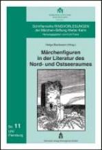 Märchenfiguren in der Literatur des Nord- und Ostseeraumes