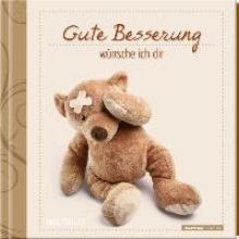 Geschenkbuch - Gute Besserung wnsche ich dir - (11 x 11,5)