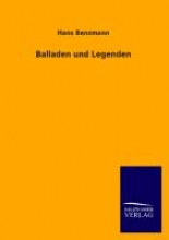 Benzmann, Hans Balladen und Legenden